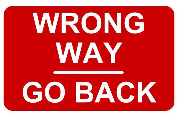 Wrong Way Go Back Sign